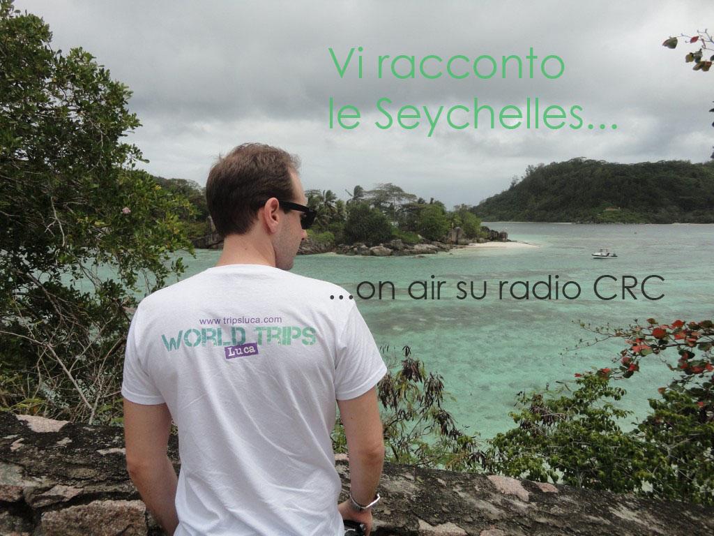 Intervista a Radio CRC: vi racconto le isole Seychelles