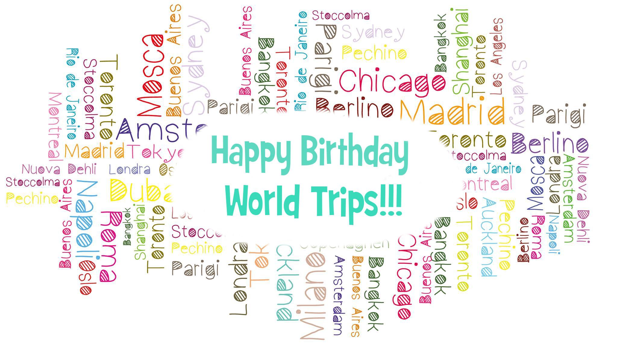 Happy Birthday World Trips! 2 anni insieme, grazie a voi!!!