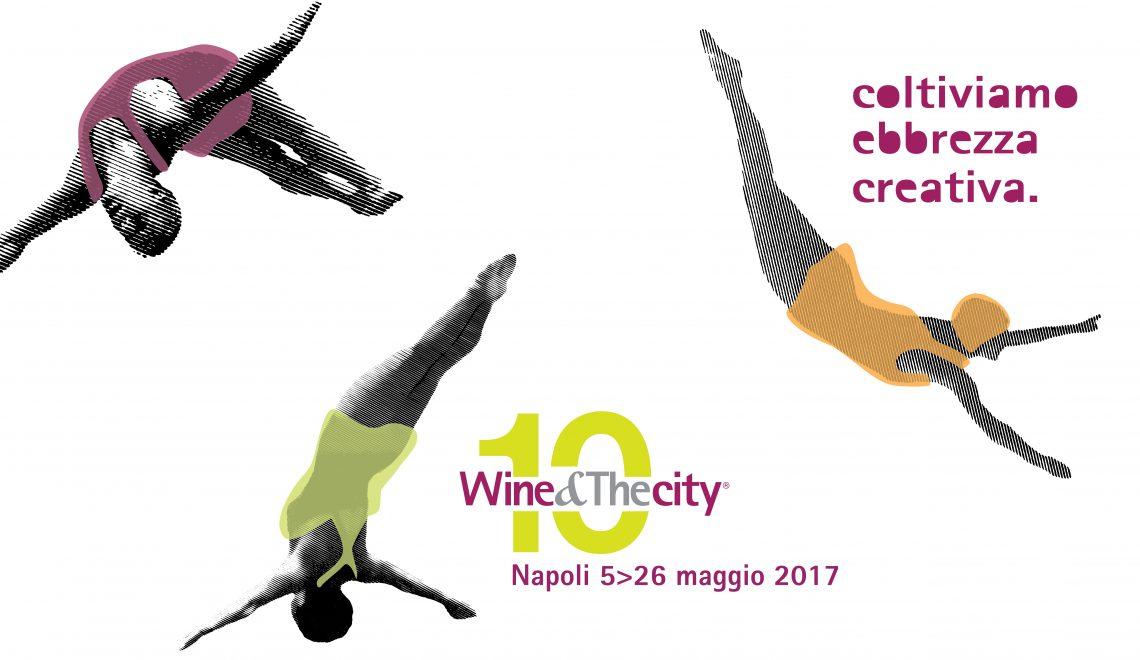 Wine&TheCity 2017: al via la decima edizione della rassegna dedicata al vino